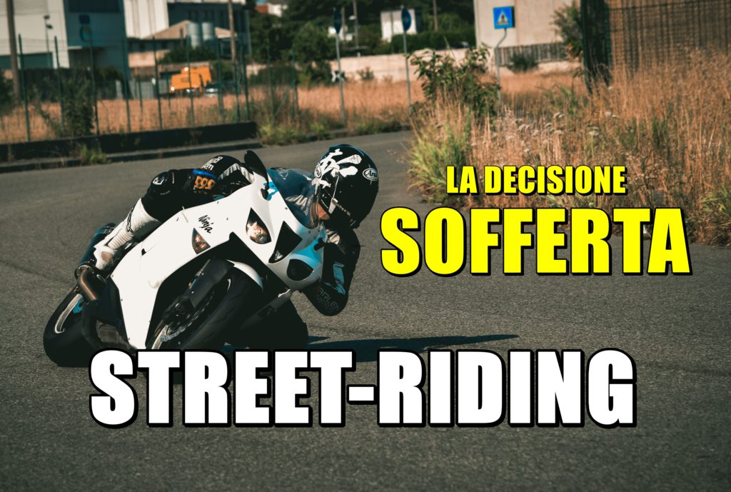 Street-Riding: Una Decisione Sofferta! [VLOG]